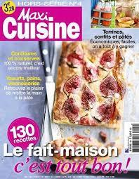 maxi cuisine recette recette land recette de maxi cuisine hors série 4h sur les