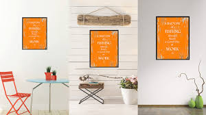 gifts for home decor a bad day of fishing always beafs a good day of work inspirational