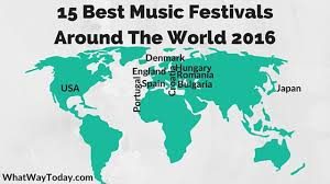 15 best festivals around the world 2016 what way today