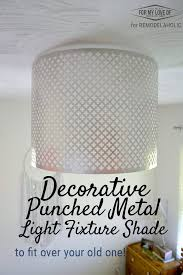 Metal Ceiling Light Shades Remodelaholic Decorative Punched Metal Ceiling Light Shade