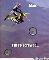 Motocross Meme - motocross fail by symanovitch meme center