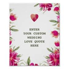 wedding flowers quote watercolor flowers custom wedding quote print zazzle