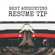 Best Accounting Resume Best Accounting Resume Tip