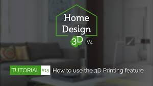 Home Design 3d Home Design 3d Tuto 15 How To Use The 3d Printing Feature