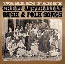 details of the new warren fahey album great australian bush folk