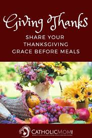 giving thanks grace before meals linkup catholicmom