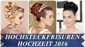 Hochsteckfrisurenen Hochzeit by Hochsteckfrisuren Hochzeit 2016