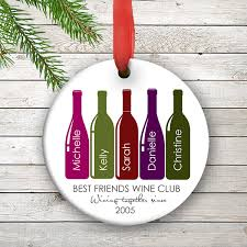 ornaments to personalize friends personalized ornament best friends wine club christmas