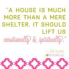 quotes on home design john saladino interiors interior design quotes inspired