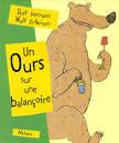 """Afficher """"Un Ours sur une balançoire"""""""