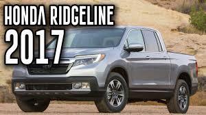 honda truck 2017 honda ridgeline all new 2017 ridgeline truck 6 speed