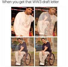 Drake Wheelchair Meme - drake wheelchair world war iii know your meme