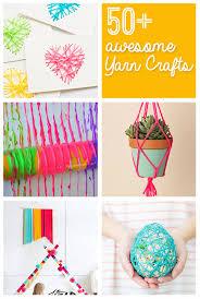 50 plus awesome yarn crafts to make