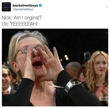 Backstreet Boys Meme - dopl3r com memes backstreet boys am i original yeaaah with
