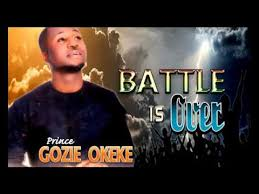 prince gozie okeke battle is gospel