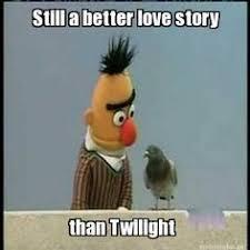 Still A Better Lovestory Than Twilight Meme - 10 best still a better love story than twilight images on