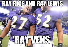 Ray Rice Memes - ray rice and ray lewis ray vens rayvens quickmeme