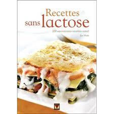 cuisine sans lactose recettes sans lactose broché achat livre achat