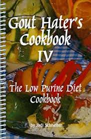 gout hater u0027s cookbook ii the low purine diet cookbook jodi