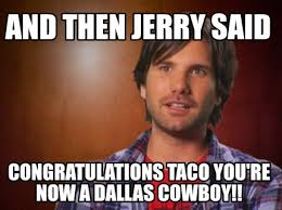 Funny Congratulations Meme - meme maker and then jerry said congratulations taco youre now a