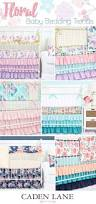 Boho Crib Bedding by 77 Best Floral Nursery Ideas Images On Pinterest Floral Nursery