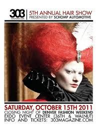hairshow magazine denver fashion weekend 303 magazine hair show video and pics