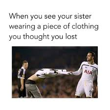 Memes About Sisters - 30 memes that only siblings will truly appreciate