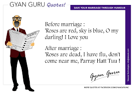gyan guru quotes story of before and after marriage the gyan