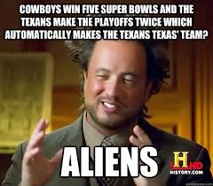 Cowboys Win Meme - cowboys win five super bowls and the texans make the playoffs twice