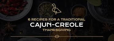 6 traditional cajun thanksgiving recipes the gregory