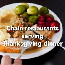 chain restaurants that will serve thanksgiving dinner