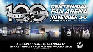 nhl centennial fan arena release oilers to host nhl centennial fan arena november 3 5