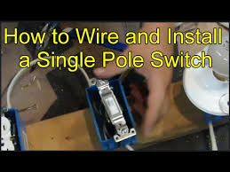 how to wire and install a single pole switch youtube