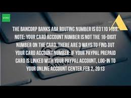 bancorp bank prepaid cards what is my paypal account and routing number
