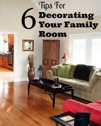 Tips For Decorating Your Family Room Family Focus Blog - Decorating your family room
