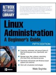 linux administration a beginner u0027s guide 5th edition buy linux