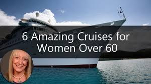 senior cruises 6 amazing cruises for after 60