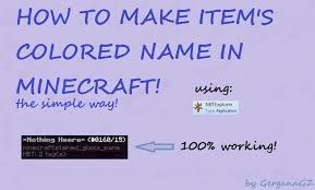 how to make colored item u0027s name in minecraft tutorial with