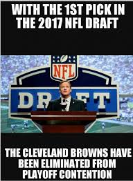 Cleveland Brown Memes - 24 best memes of the 2017 nfl draft sportige