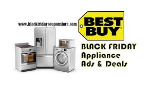 best buy black friday 2017 ad best buy black friday 2017 appliance deals sales and ads black