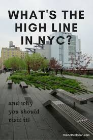 High Line New York Map by Best 25 High Line Ideas On Pinterest Highline Park The