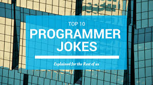 top 10 programmer jokes explained for the rest of us id tech