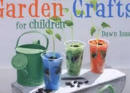 Garden Crafts For Children - talent management sauce international lifestyle communications