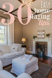 Easy Home Furniture by 30 Easy Home Staging Tips To Sell Your House Fast