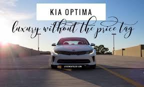 Price Of The Kia Optima Kia Optima Luxury Without The Price Tag Live Sweat Sleep Repeat