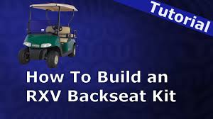 how to install a back seat kit on an ez go rxv youtube