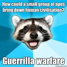 Gorilla Warfare Meme - guerrilla warfare memes memes pics 2018