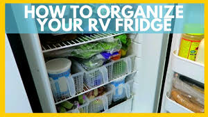 how to organize your rv fridge for full time rv living youtube