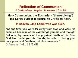 reflection of communion 1 corinthians chapter 11 verses 17 to 29