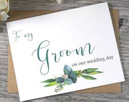 wedding day cards from to groom to my groom on our wedding day cards groom card to my groom
